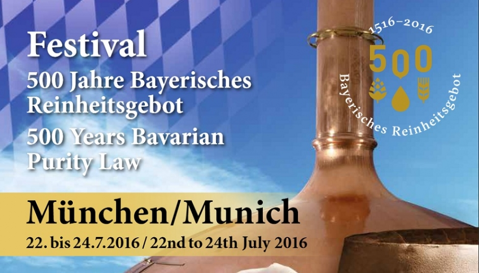 Festival 500 Years of Bavarian Beer Purity Law, Munich July 22-24 2016